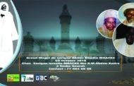 Appel : Magal Serigne Abdou Khadre Mbacké , le 4 octobre 2016 Chez Serigne  Ismaël Mbacké à Sourah