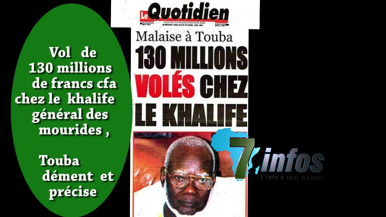 Vol de 130 millions de nos francs à Touba, l'entourage du khalife général des mourides dément l'article du Quotidien