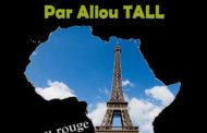 Quand l'Afrique fait la honte à Paris (Par Aliou TALL