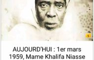 Souvenir  /  1 mars 1959 - 1 mars 2020 , Mame Kalifa Niass rappelé à Dieu depuis 61 ans